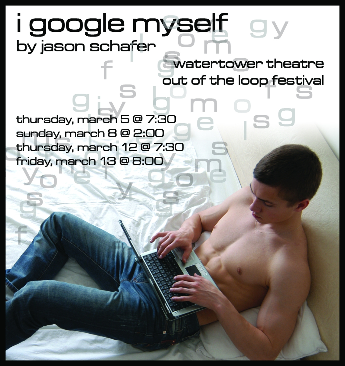 i google myself @ out of the loop fringe festival