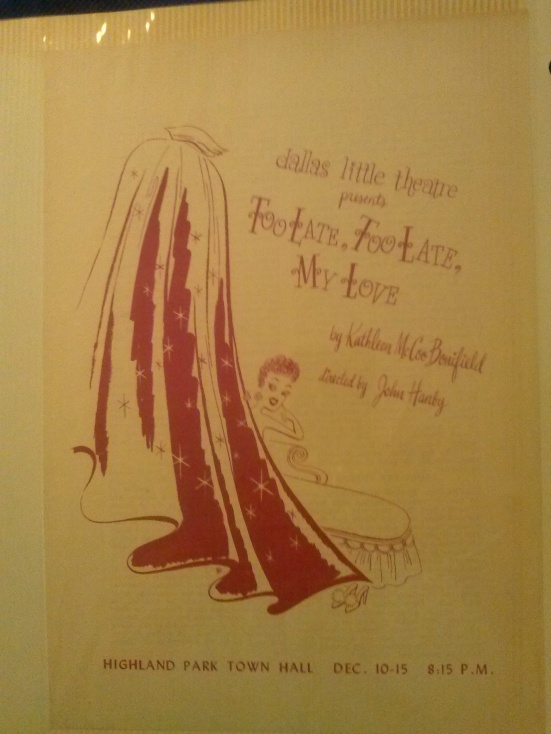 """Program cover, Dallas Little Theatre production of """"Too Late, Too Late, My Love"""""""