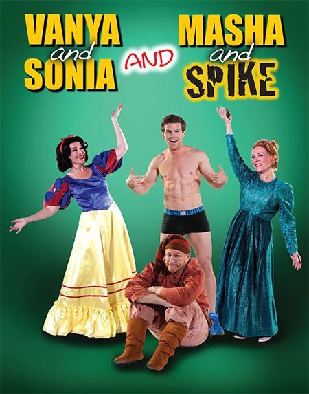 Vanya and Sonia and Masha and Spike at Uptown Players